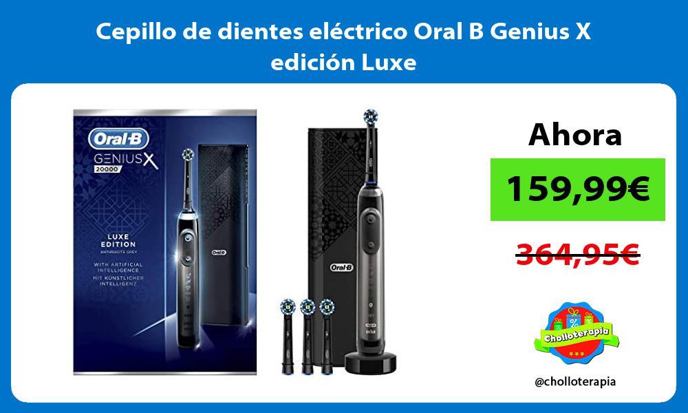 Cepillo de dientes eléctrico Oral B Genius X edición Luxe