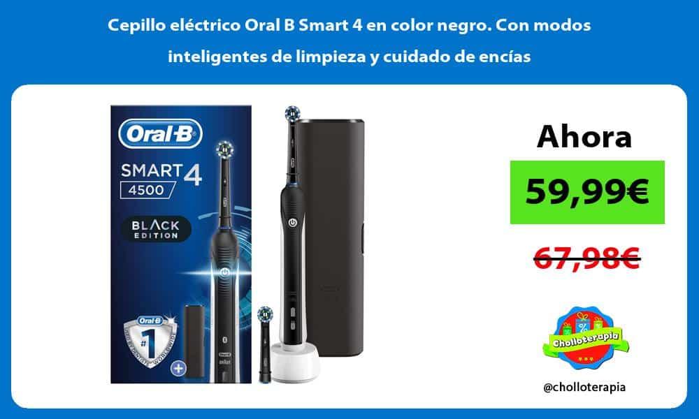 Cepillo eléctrico Oral B Smart 4 en color negro Con modos inteligentes de limpieza y cuidado de encías