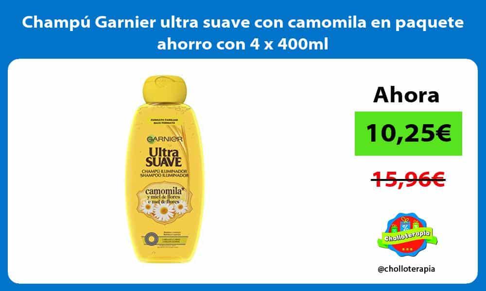 Champú Garnier ultra suave con camomila en paquete ahorro con 4 x 400ml