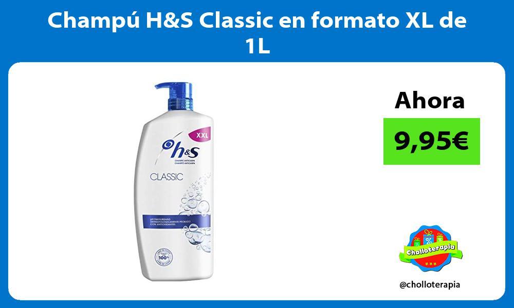 Champú HS Classic en formato XL de 1L