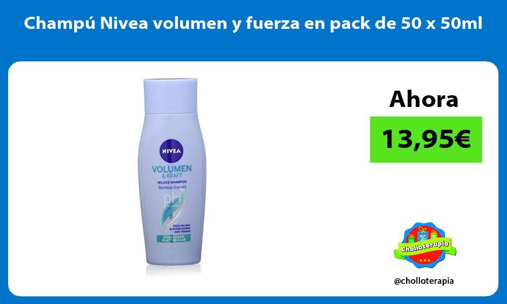 Champú Nivea volumen y fuerza en pack de 50 x 50ml