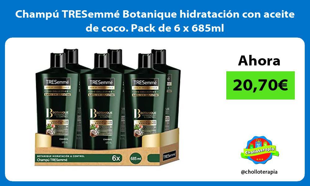 Champú TRESemmé Botanique hidratación con aceite de coco Pack de 6 x 685ml