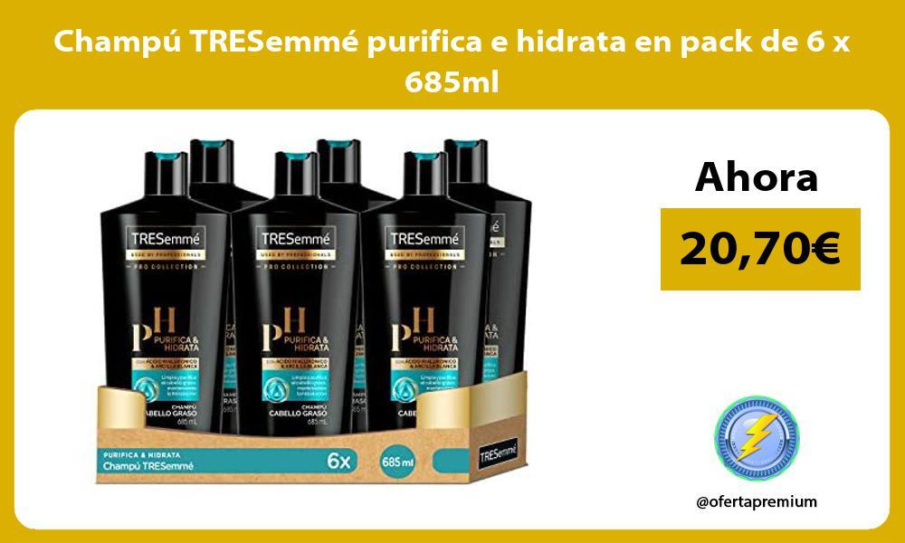 Champú TRESemmé purifica e hidrata en pack de 6 x 685ml