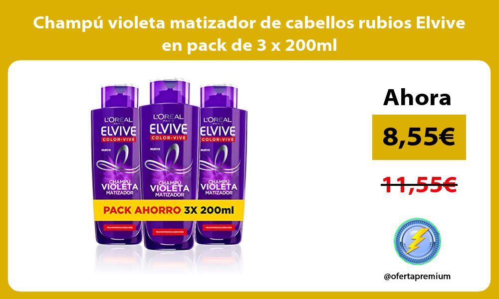 Champú violeta matizador de cabellos rubios Elvive en pack de 3 x 200ml