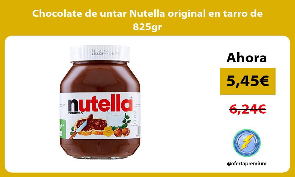 Chocolate de untar Nutella original en tarro de 825gr
