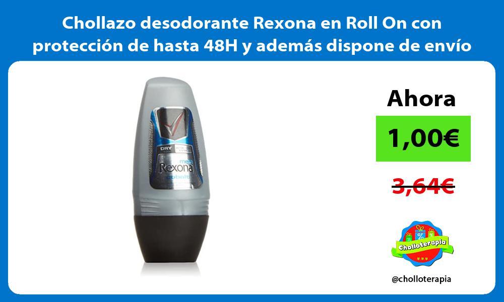 Chollazo desodorante Rexona en Roll On con protección de hasta 48H y además dispone de envío Prime