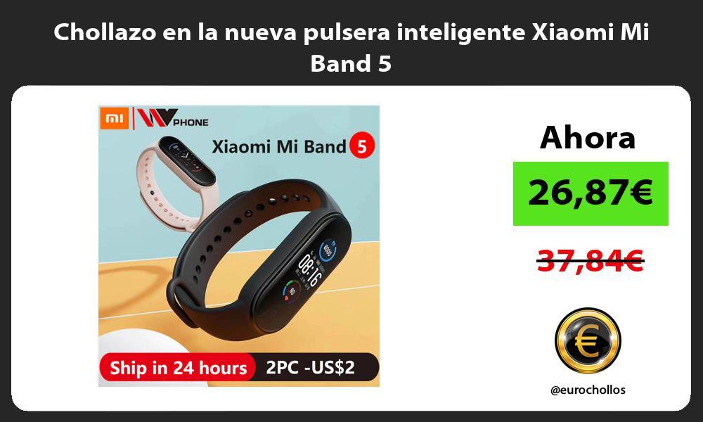 Chollazo en la nueva pulsera inteligente Xiaomi Mi Band 5