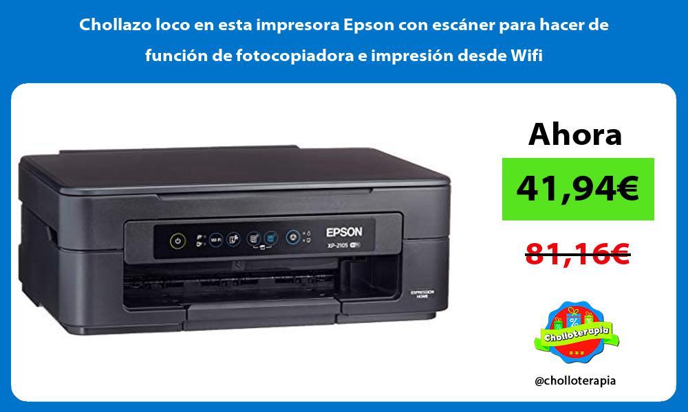 Chollazo loco en esta impresora Epson con escáner para hacer de función de fotocopiadora e impresión desde Wifi