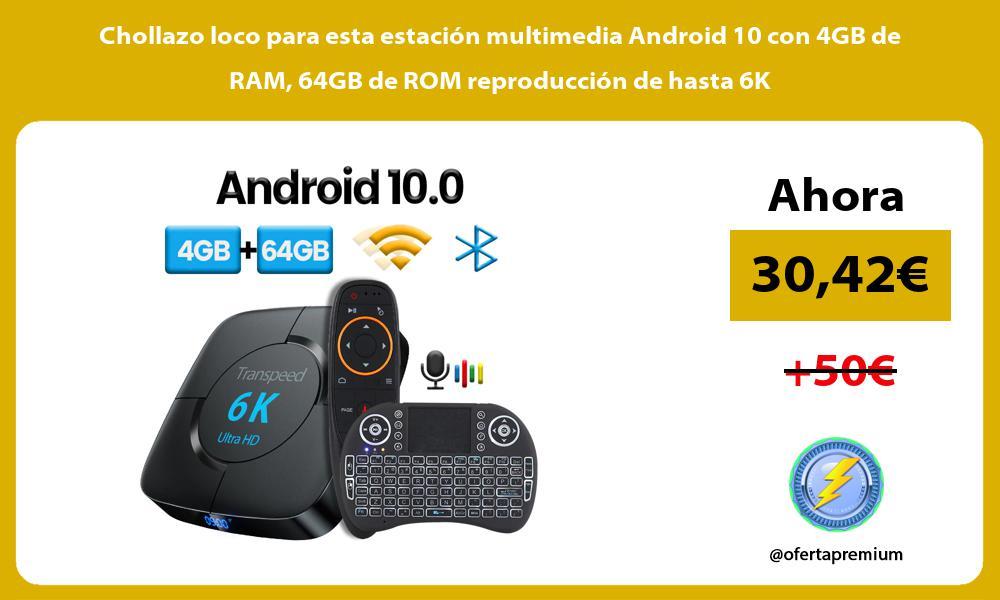 Chollazo loco para esta estación multimedia Android 10 con 4GB de RAM 64GB de ROM reproducción de hasta 6K