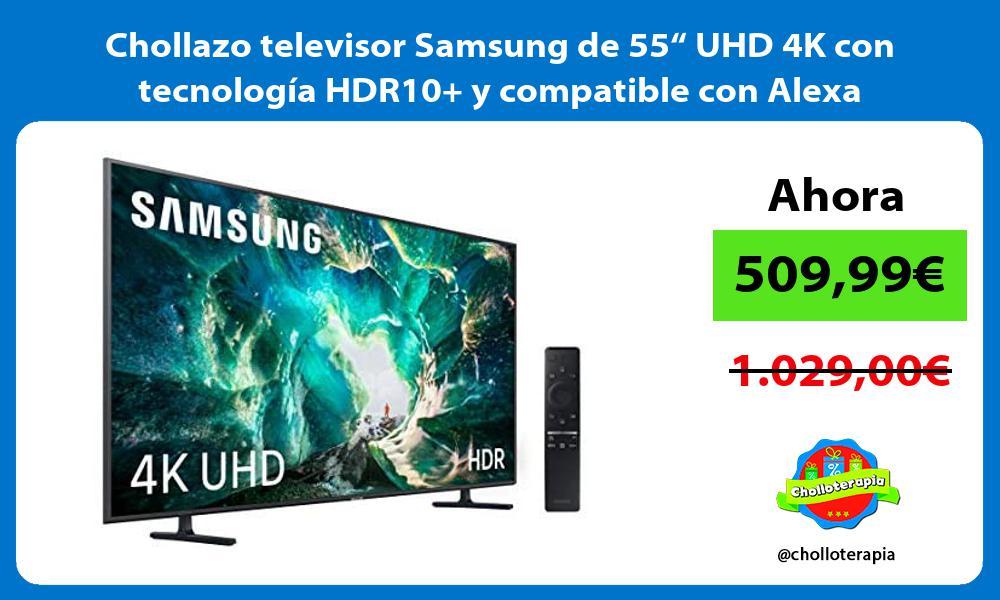 """Chollazo televisor Samsung de 55"""" UHD 4K con tecnología HDR10 y compatible con Alexa"""