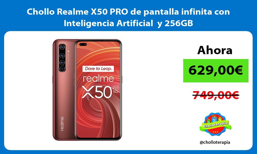 Chollo Realme X50 PRO de pantalla infinita con Inteligencia Artificial y 256GB