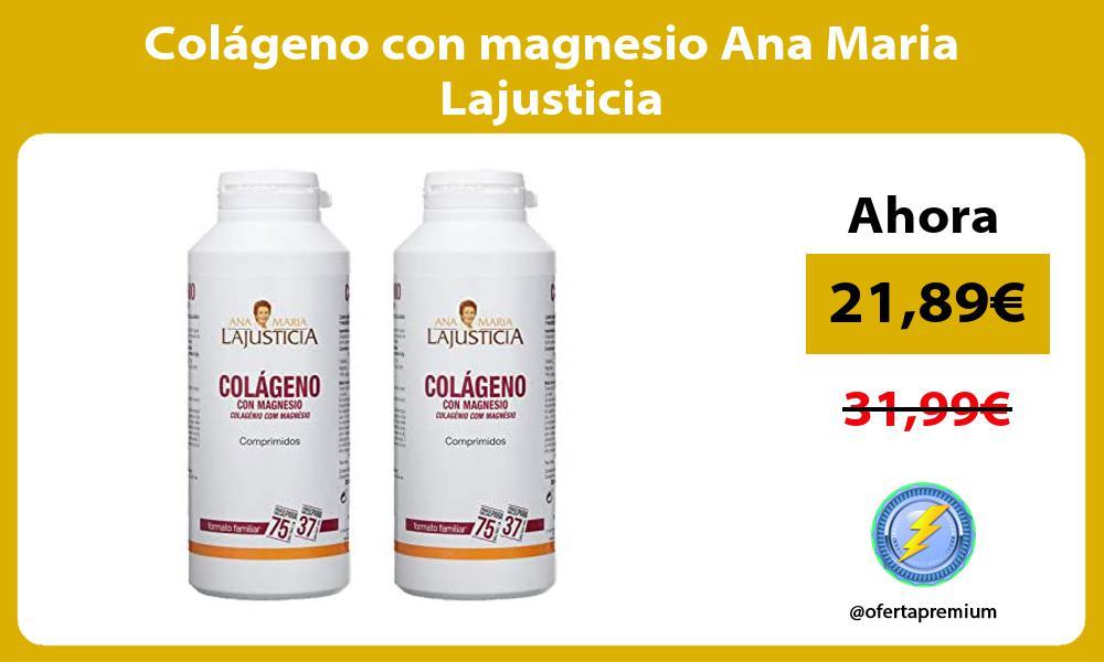 Colágeno con magnesio Ana Maria Lajusticia