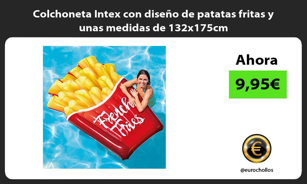 Colchoneta Intex con diseño de patatas fritas y unas medidas de 132x175cm