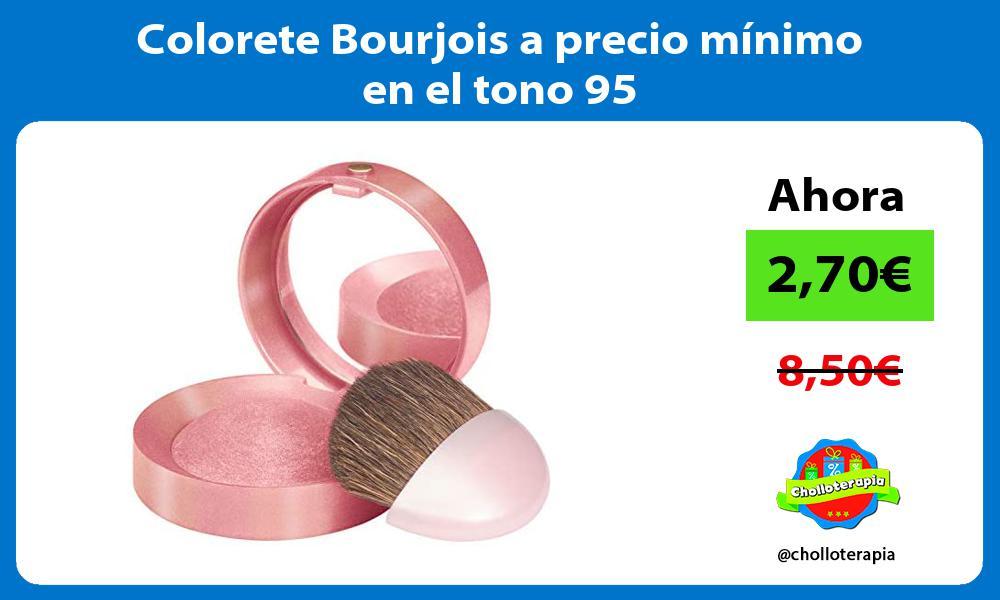 Colorete Bourjois a precio mínimo en el tono 95