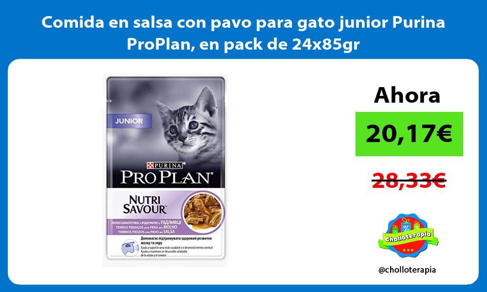 Comida en salsa con pavo para gato junior Purina ProPlan en pack de 24x85gr