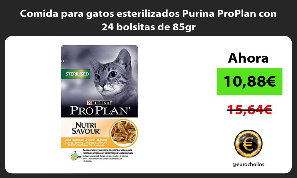Comida para gatos esterilizados Purina ProPlan con 24 bolsitas de 85gr
