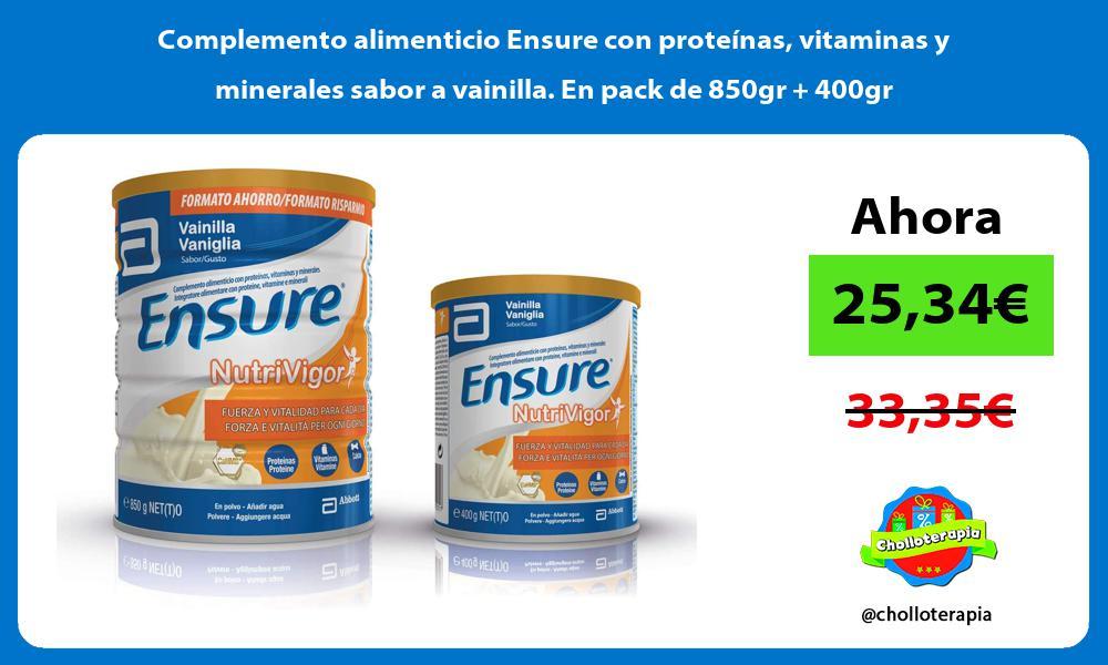 Complemento alimenticio Ensure con proteínas vitaminas y minerales sabor a vainilla En pack de 850gr 400gr