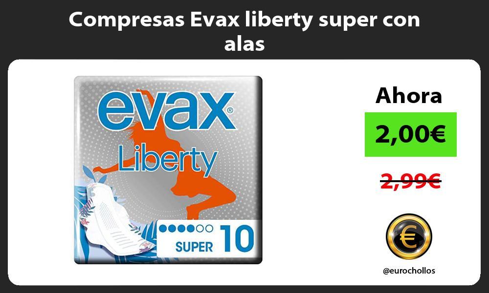 Compresas Evax liberty super con alas