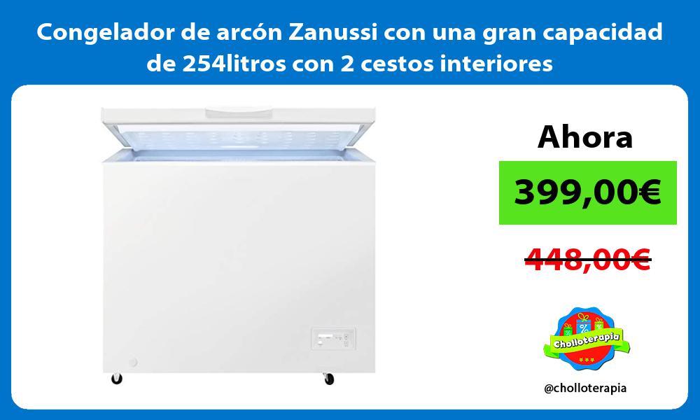 Congelador de arcón Zanussi con una gran capacidad de 254litros con 2 cestos interiores