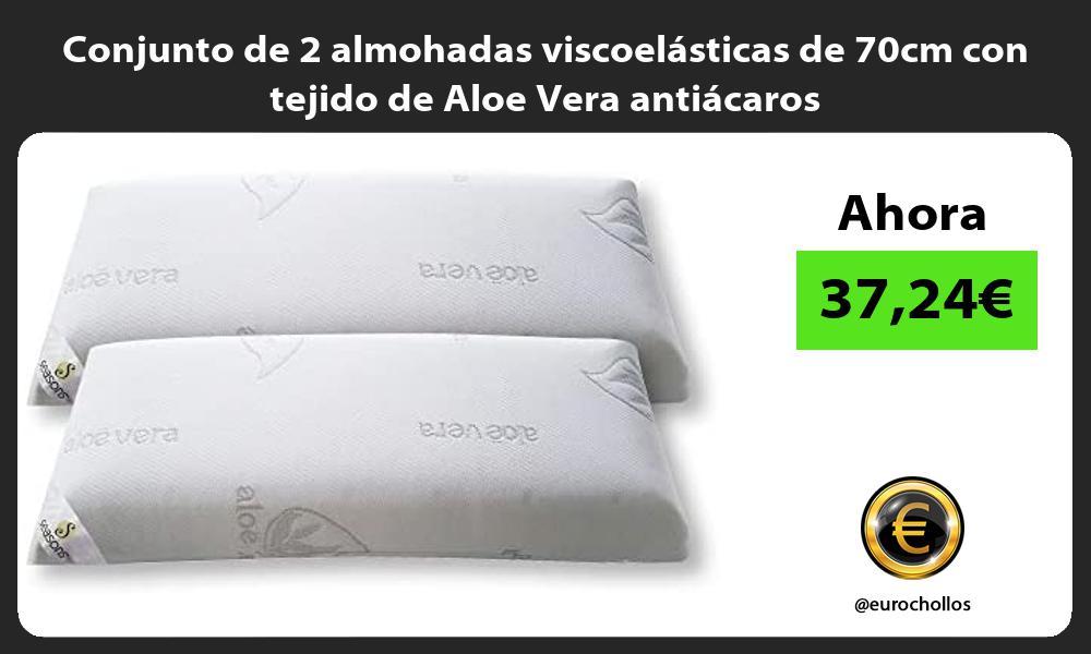 Conjunto de 2 almohadas viscoelásticas de 70cm con tejido de Aloe Vera antiácaros