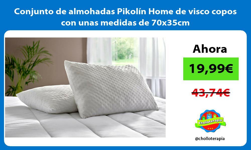 Conjunto de almohadas Pikolín Home de visco copos con unas medidas de 70x35cm
