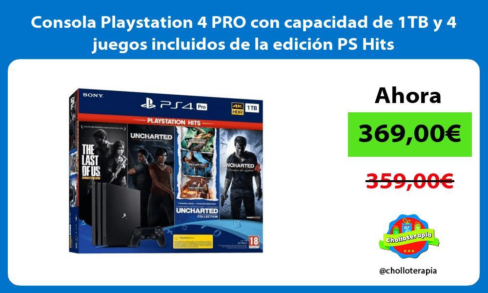 Consola Playstation 4 PRO con capacidad de 1TB y 4 juegos incluidos de la edición PS Hits