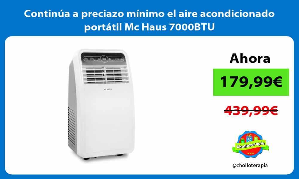 Continúa a preciazo mínimo el aire acondicionado portátil Mc Haus 7000BTU