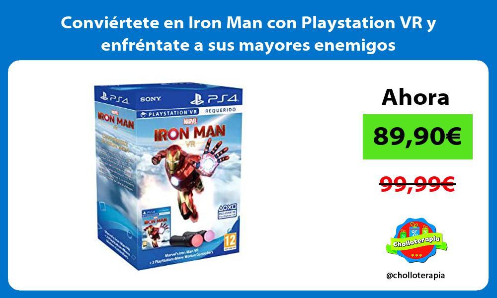 Conviértete en Iron Man con Playstation VR y enfréntate a sus mayores enemigos