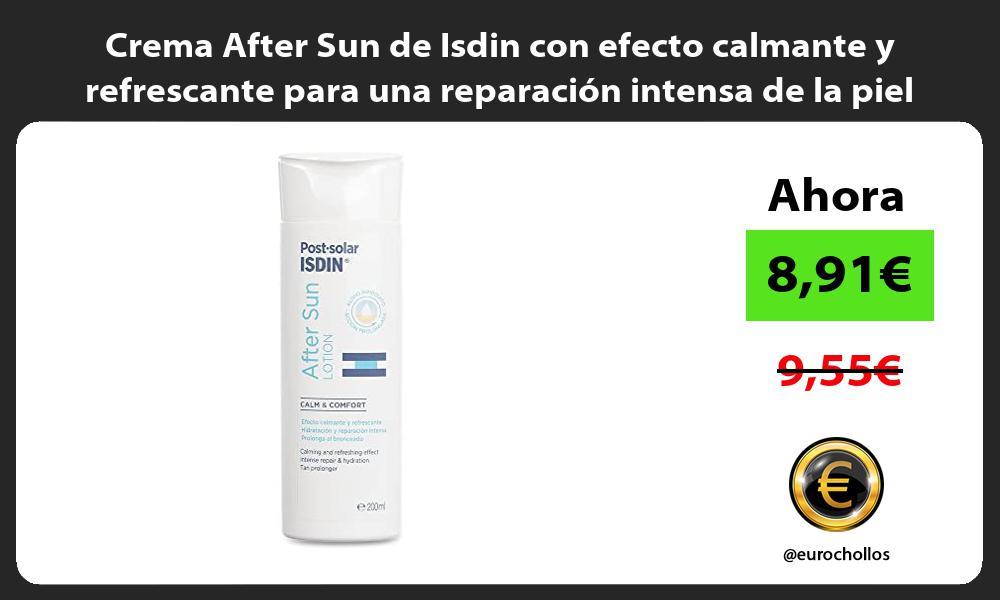 Crema After Sun de Isdin con efecto calmante y refrescante para una reparación intensa de la piel