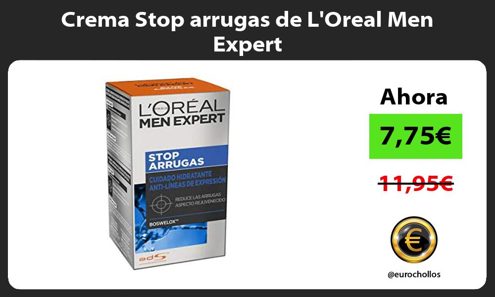Crema Stop arrugas de LOreal Men Expert