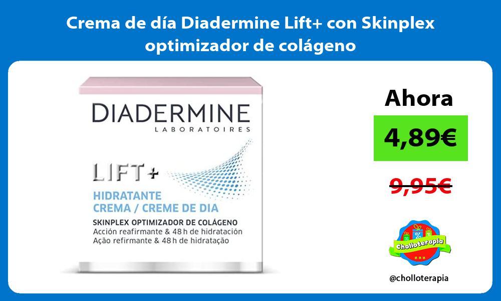 Crema de día Diadermine Lift con Skinplex optimizador de colágeno