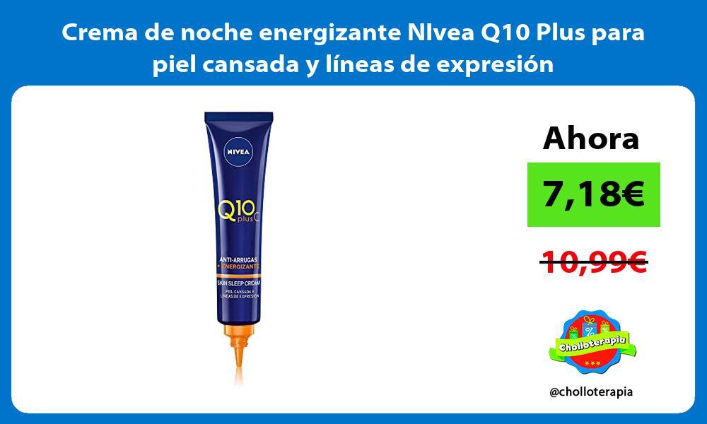 Crema de noche energizante NIvea Q10 Plus para piel cansada y líneas de expresión