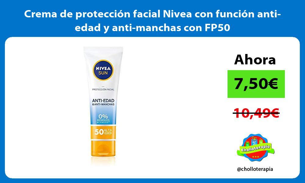 Crema de protección facial Nivea con función anti edad y anti manchas con FP50
