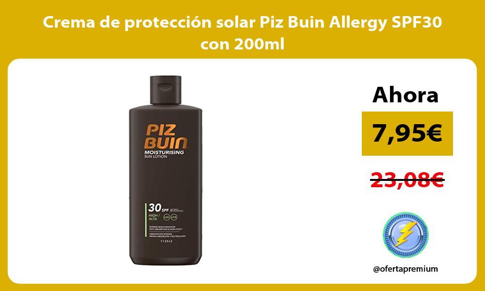 Crema de protección solar Piz Buin Allergy SPF30 con 200ml