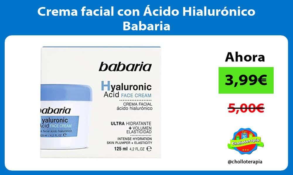 Crema facial con Ácido Hialurónico Babaria