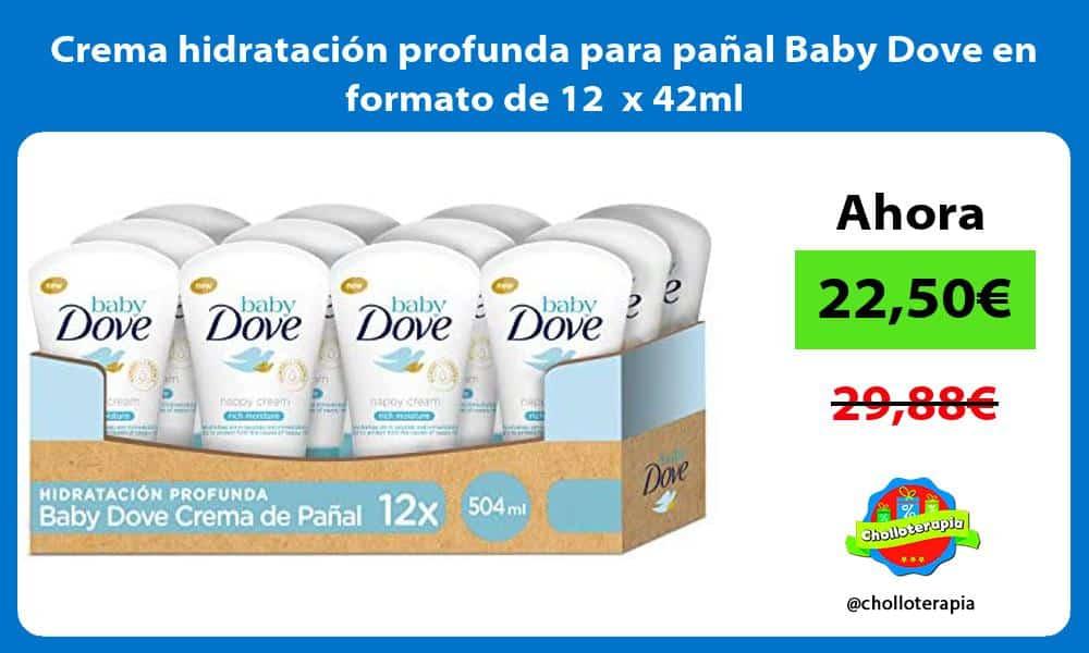 Crema hidratación profunda para pañal Baby Dove en formato de 12 x 42ml