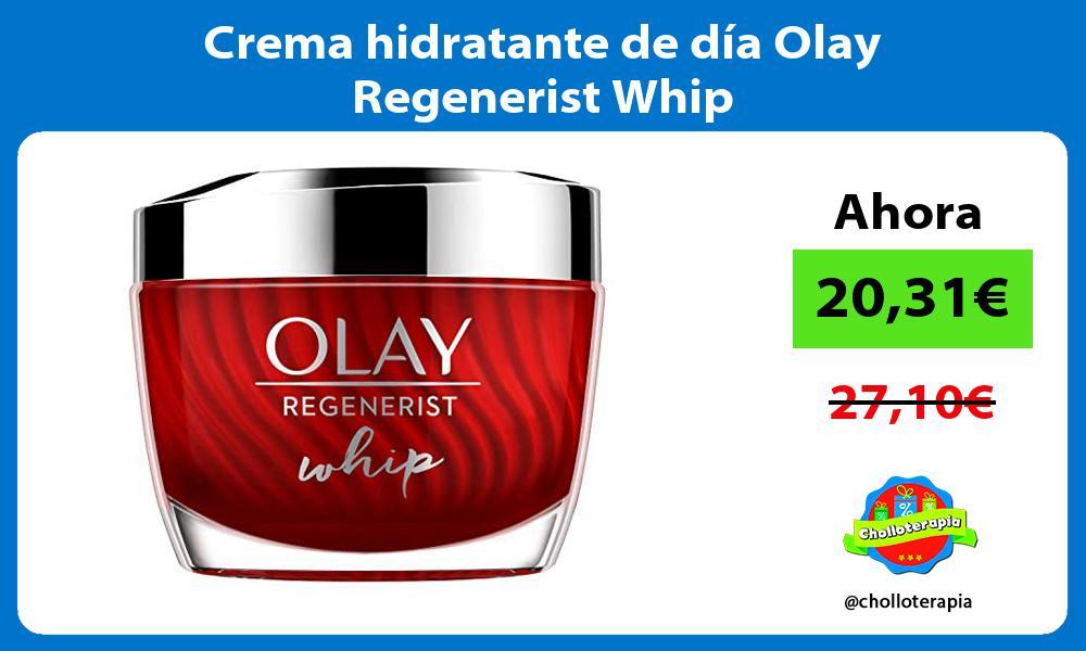 Crema hidratante de día Olay Regenerist Whip