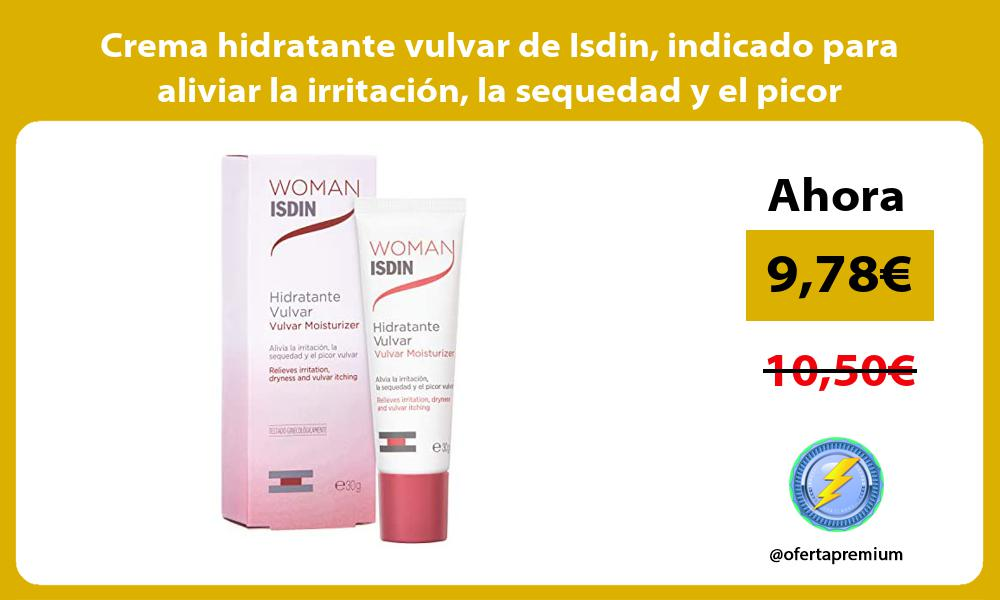 Crema hidratante vulvar de Isdin indicado para aliviar la irritación la sequedad y el picor