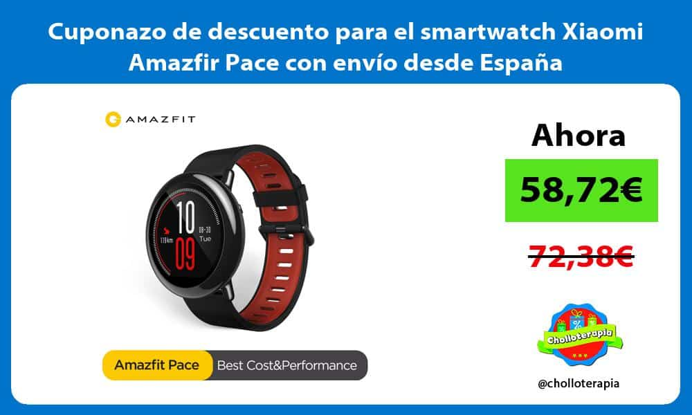 Cuponazo de descuento para el smartwatch Xiaomi Amazfir Pace con envío desde España