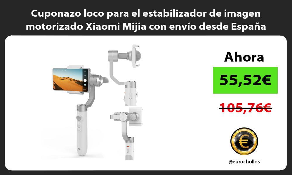 Cuponazo loco para el estabilizador de imagen motorizado Xiaomi Mijia con envío desde España