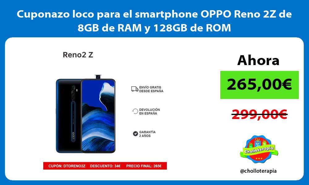 Cuponazo loco para el smartphone OPPO Reno 2Z de 8GB de RAM y 128GB de ROM