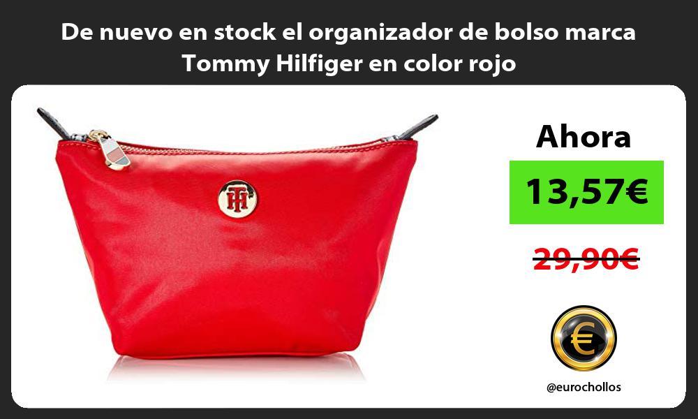 De nuevo en stock el organizador de bolso marca Tommy Hilfiger en color rojo