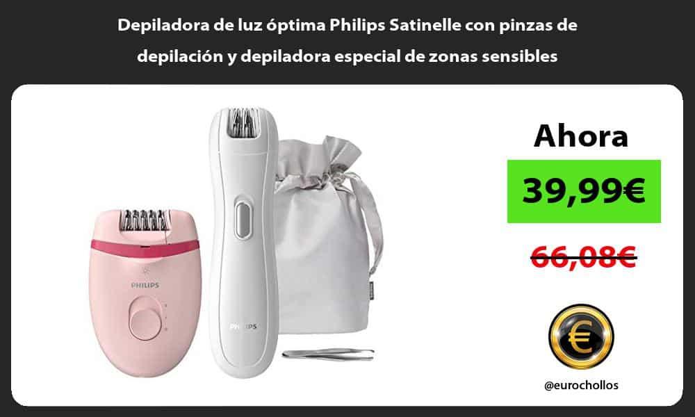 Depiladora de luz óptima Philips Satinelle con pinzas de depilación y depiladora especial de zonas sensibles