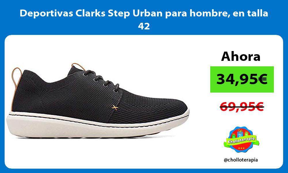 Deportivas Clarks Step Urban para hombre en talla 42