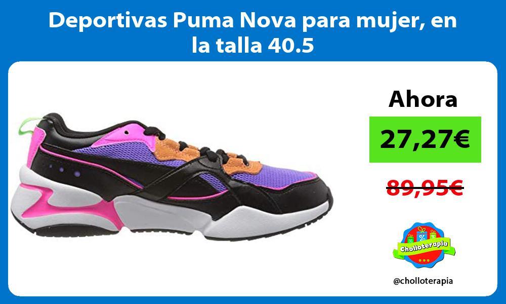 Deportivas Puma Nova para mujer en la talla 40 5