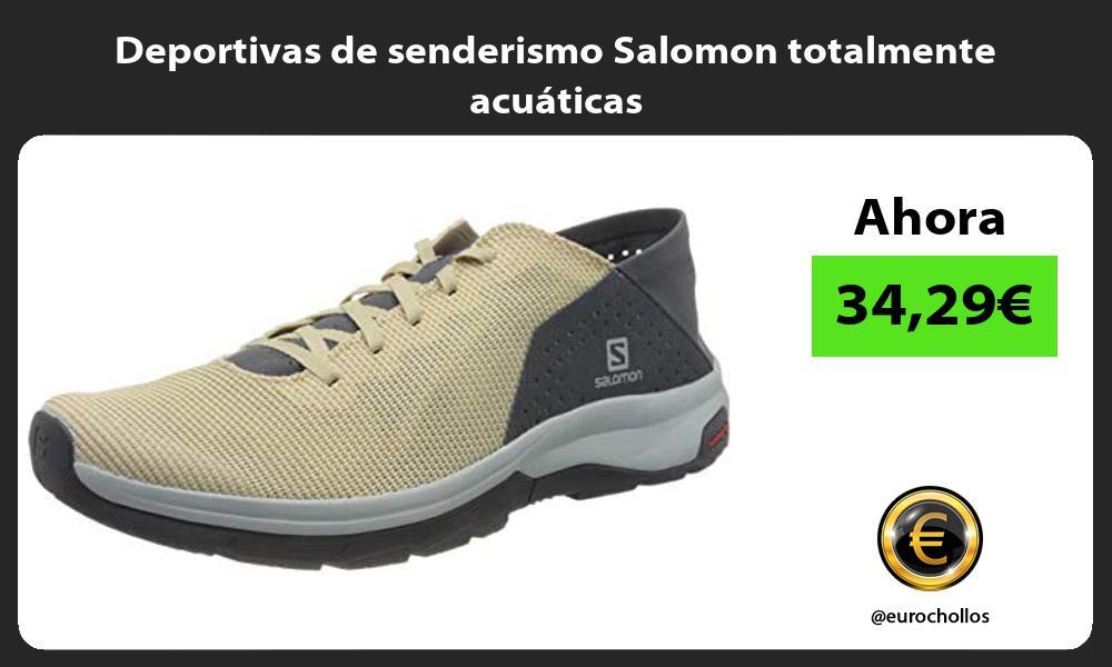 Deportivas de senderismo Salomon totalmente acuáticas