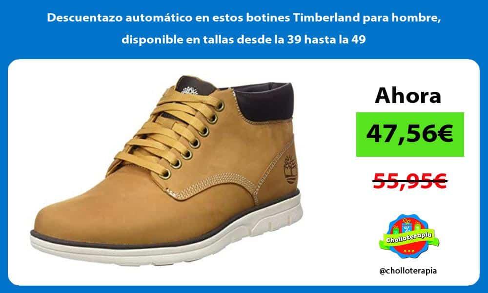 Descuentazo automático en estos botines Timberland para hombre disponible en tallas desde la 39 hasta la 49