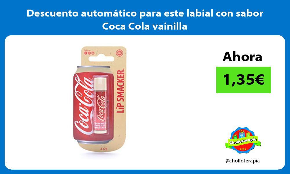 Descuento automático para este labial con sabor Coca Cola vainilla