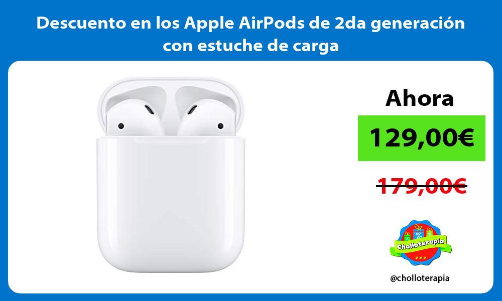 Descuento en los Apple AirPods de 2da generación con estuche de carga