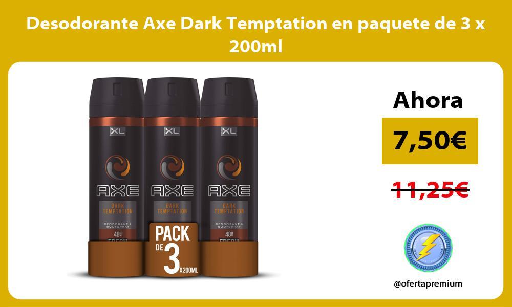 Desodorante Axe Dark Temptation en paquete de 3 x 200ml